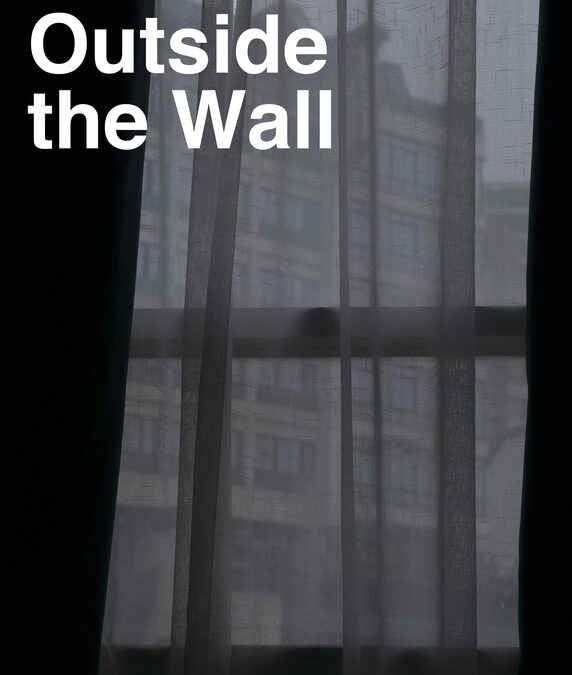 Inside and Outside the Wall
