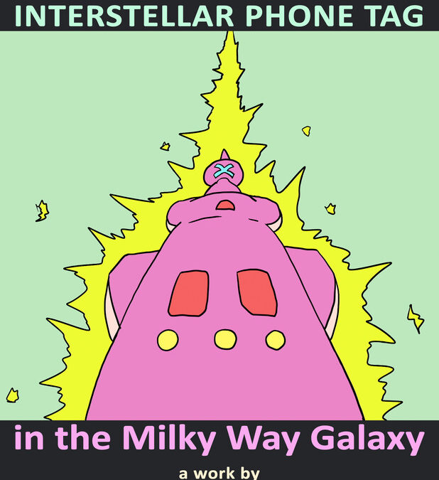 The last known interstellar phone tag in the milky ay galaxy
