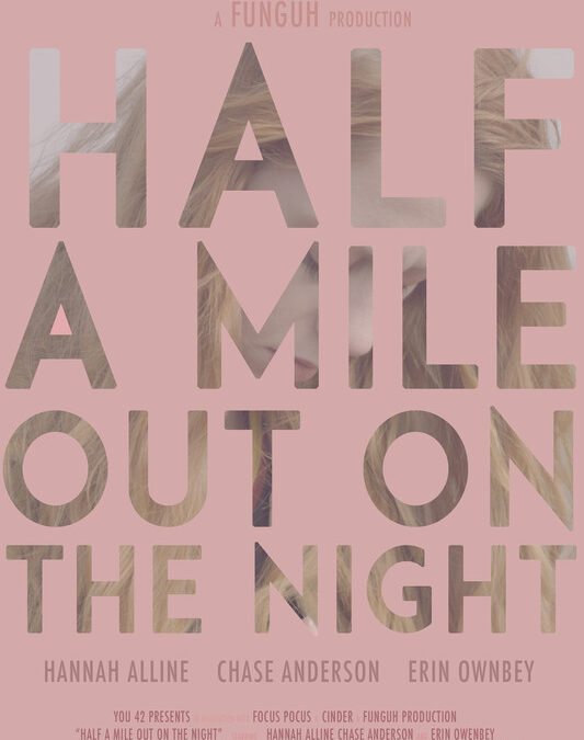 Half a Mile Out on the Night