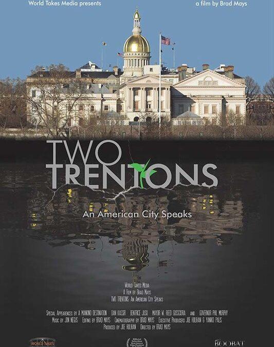 Two Trentons: An American City Speaks